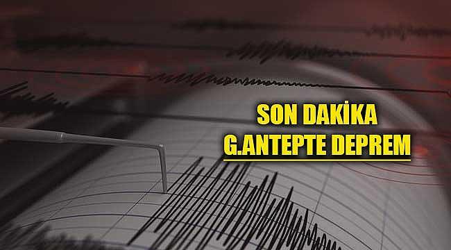Elazığ'da deprem! Gaziantep'te Hissedildi